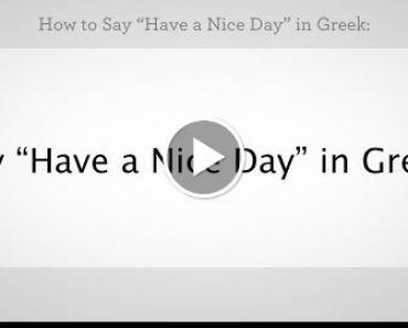 "How to Say "" a Nice Day"" in  