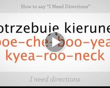 "How to Say ""I Need Directions"" in Polisherserer 